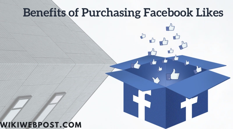 Benefits of Purchasing Facebook likes