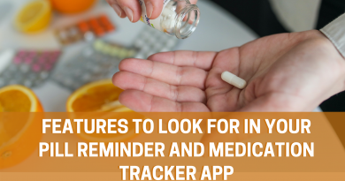 Don't know what to look for in your pill reminder and medication tracker app? Check out our post and find the characteristics that work the best for you!